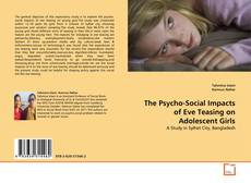 Buchcover von The Psycho-Social Impacts of Eve Teasing on Adolescent Girls
