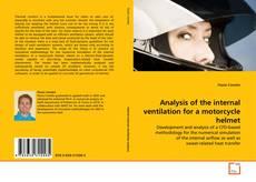 Analysis of the internal ventilation for a motorcycle helmet kitap kapağı