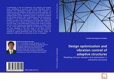 Bookcover of Design optimization and vibration control of adaptive structures