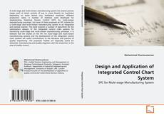 Bookcover of Design and Application of Integrated Control Chart System