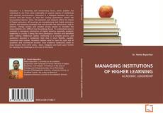 Bookcover of MANAGING INSTITUTIONS OF HIGHER LEARNING