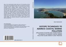 Обложка ISOTOPE TECHNIQUES TO ADDRESS COASTAL MARINE POLLUTION