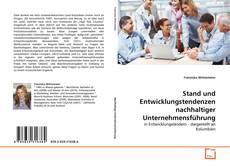 Bookcover of Stand und Entwicklungstendenzen nachhaltiger Unternehmensführung