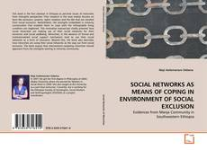 Bookcover of SOCIAL NETWORKS AS MEANS OF COPING IN ENVIRONMENT OF SOCIAL EXCLUSION
