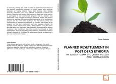 Bookcover of PLANNED RESETTLEMENT IN POST DERG ETHIOPIA