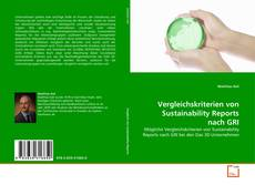 Bookcover of Vergleichskriterien von Sustainability Reports nach GRI