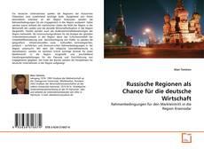 Russische Regionen als Chance für die deutsche Wirtschaft kitap kapağı