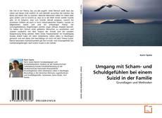 Buchcover von Umgang mit Scham- und Schuldgefühlen bei einem Suizid in der Familie