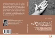 Обложка Asperger Syndrom und High-Functioning Autismus Eine Differenzierung