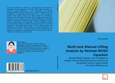 Bookcover of Multi-task Manual Lifting Analysis by Revised NIOSH Equation