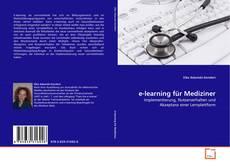 Bookcover of e-learning für Mediziner