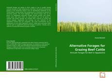 Portada del libro de Alternative Forages for Grazing Beef Cattle