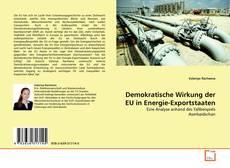 Capa do livro de Demokratische Wirkung der EU in Energie-Exportstaaten