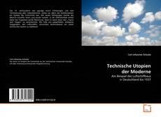 Bookcover of Technische Utopien der Moderne