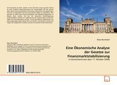 Couverture de Eine Ökonomische Analyse der Gesetze zur Finanzmarktstabilisierung