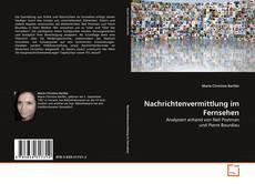 Nachrichtenvermittlung im Fernsehen kitap kapağı