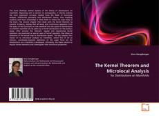 Couverture de The Kernel Theorem and Microlocal Analysis