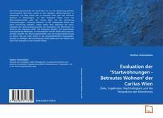 """Обложка Evaluation der """"Startwohnungen - Betreutes Wohnen"""" der Caritas Wien"""