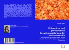 Capa do livro de Zeitgemässe und professionelle Entwicklungsplanung der Behindertenhilfe