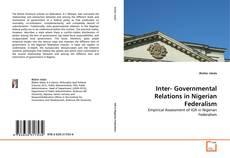 Обложка Inter- Governmental Relations in Nigerian Federalism