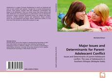 Обложка Major Issues and Determinants for Parent-Adolescent Conflict