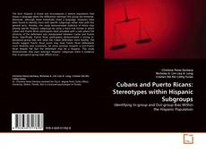 Обложка Cubans and Puerto Ricans: Stereotypes within Hispanic Subgroups