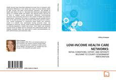 Couverture de LOW-INCOME HEALTH CARE NETWORKS: