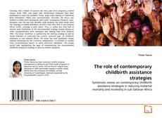 Borítókép a  The role of contemporary childbirth assistance strategies - hoz