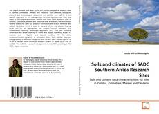 Borítókép a  Soils and climates of SADC Southern Africa Research Sites - hoz