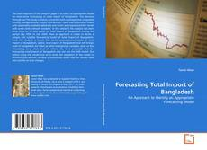 Bookcover of Forecasting Total Import of Bangladesh