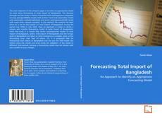Capa do livro de Forecasting Total Import of Bangladesh