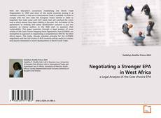 Bookcover of Negotiating a Stronger EPA in West Africa