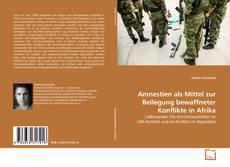Bookcover of Amnestien als Mittel zur Beilegung bewaffneter Konflikte in Afrika
