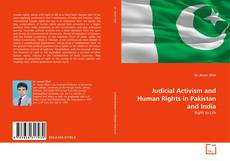 Bookcover of Judicial Activism and Human Rights in Pakistan and India