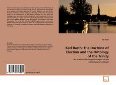 Bookcover of Karl Barth: The Doctrine of Election and the Ontology of the Trinity