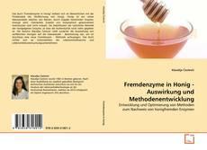 Buchcover von Fremdenzyme in Honig - Auswirkung und Methodenentwicklung
