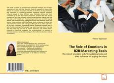 Bookcover of The Role of Emotions in B2B-Marketing Tools