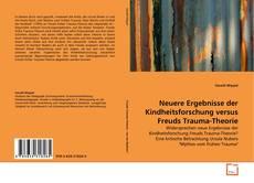 Neuere Ergebnisse der Kindheitsforschung versus Freuds Trauma-Theorie kitap kapağı