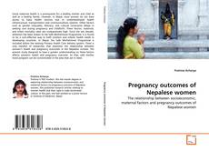 Buchcover von Pregnancy outcomes of Nepalese women