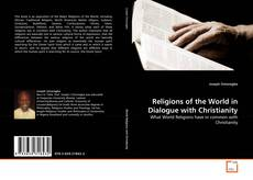 Bookcover of Religions of the World in Dialogue with Christianity
