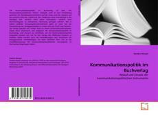 Portada del libro de Kommunikationspolitik im Buchverlag