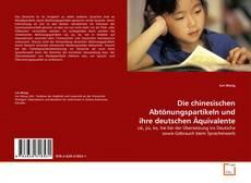 Обложка Die chinesischen Abtönungspartikeln und ihre deutschen Äquivalente