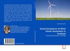 Bookcover of Social Acceptance of Wind Power Generation in Scotland