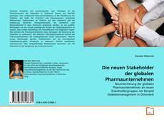 Portada del libro de Die neuen Stakeholder der globalen Pharmaunternehmen