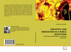Обложка CREATIVITY AND INNOVATION IN A PUBLIC INSTITUTION