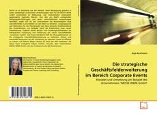 Bookcover of Die strategische Geschäftsfelderweiterung im Bereich Corporate Events