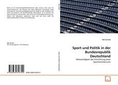 Sport und Politik in der Bundesrepublik Deutschland kitap kapağı