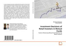 Bookcover of Investment Decisions of Retail Investors in Mutual Funds