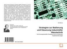 Portada del libro de Strategien zur Bedienung und Steuerung industrieller Messtechnik
