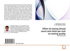 Bookcover of Effect of sewing thread count and stitch per inch on sewing quality